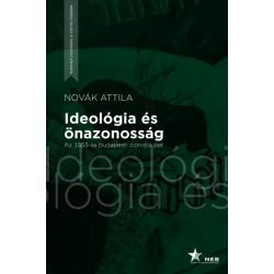 Novák Attila: Ideológia és önazonosság - Az 1953-as budapesti cionista per