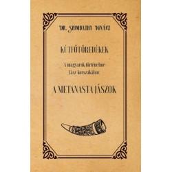 Dr. Szombathy Ignácz: Kútfőtöredékek - A magyarok történelme Jász korszakához - A Metanasta jászok