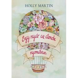 Holly Martin: Egy nyár az álmok nyomában