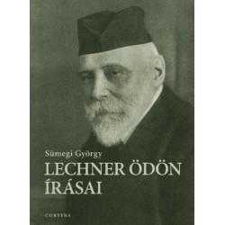 Sümegi György: Lechner Ödön írásai