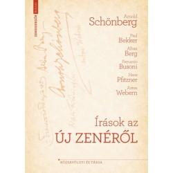 Arnold Schönberg: Írások az új zenéről
