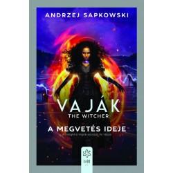 Andrzej Sapkowski: Vaják IV. - The Witcher - A megvetés ideje