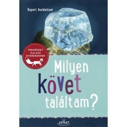 Rupert Hochleitner: Milyen követ találtam?