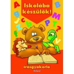 Orsolya Lengyel (Szerk.): Iskolába készülök! - Írásgyakorló
