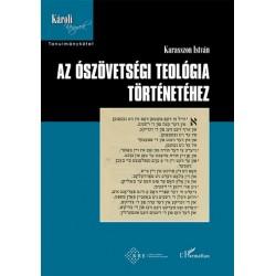 Karasszon István: Az ószövetségi teológia történetéhez