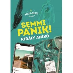 Király Anikó: Semmi pánik!
