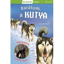 Consuelo Delgado: Olvass velünk! (2) - Barátunk, a kutya