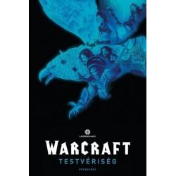 Matt Broome - Paul Cornell: Warcraft - Testvériség