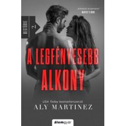 Aly Martinez: A legfényesebb alkony - Megtörve 2.