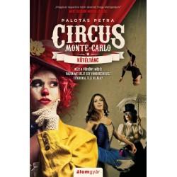 Palotás Petra: Kötéltánc - Circus Monte-Carlo 1.