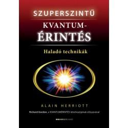 Alain Herriott: Szuperszintű kvantumérintés - Haladó technikák