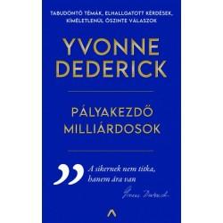 Yvonne Dederick: Pályakezdő milliárdosok