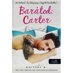 Whitney G.: Barátod - Carter
