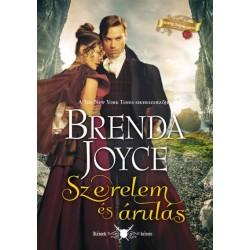 Brenda Joyce: Szerelem és árulás