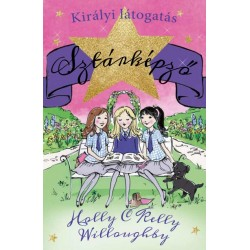 Kelly Willoughby - Holly Willoughby: Sztárképző 2. - Királyi látogatás
