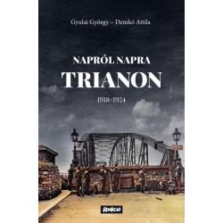 Demkó Attila - Gyulai György: Napról napra Trianon - 1918-1924