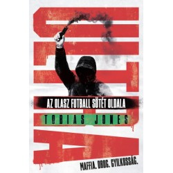 Tobias Jones: Ultra - Az olasz futball sötét oldala