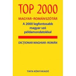 Farkas Jenő: Top 2000 magyar-román szótár - A 2000 legfontosabb magyar szó példamondatokkal