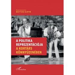 Botos Máté: A politika reprezentációja a kortárs könnyűzenében