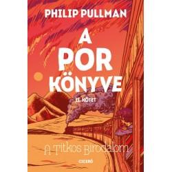 Philip Pullman: A titkos birodalom - A Por könyve II.