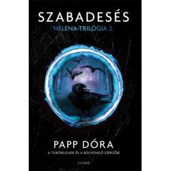 Papp Dóra: Szabadesés - Helena-trilógia 2.