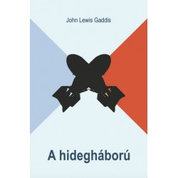 John Lewis Gaddis: A hidegháború