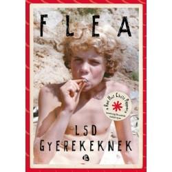Flea: LSD gyerekeknek