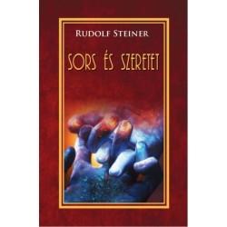 Rudolf Steiner: Sors és szeretet