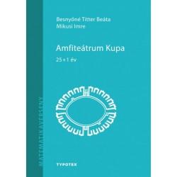 Besnyőné Titter Bea - Mikusi Imre: Amfiteátrum Kupa - 25+1
