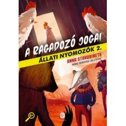 Anna Starobinets: A ragadozó jogai - Állati nyomozók 2.