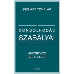 Richard Templar: A gondolkodás szabályai