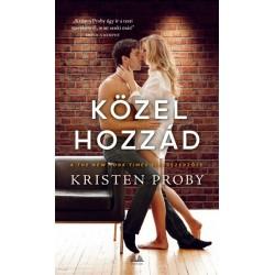 Kristen Proby: Közel hozzád
