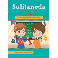 Sulitanoda - Írás-helyesírás 1. osztály - Iskolai tananyagra épülő munkafüzet