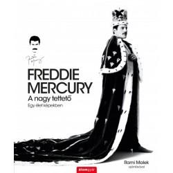 Sean O'Hagan: Freddie Mercury - A nagy tettető - Egy élet képekben