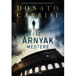 Donato Carrisi: Az árnyak mestere