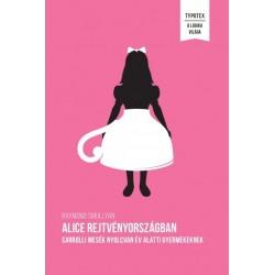 Raymond Smullyan: Alice Rejtvényországban - Carrolli mesék nyolcvan év alatti gyermekeknek