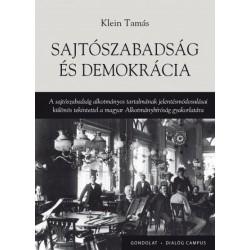 Klein Tamás: Sajtószabadság és demokrácia