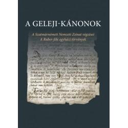 A Geleji-kánonok - A Szatmárnémeti Nemzeti Zsinat végzései - A Ruber-féle egyházi törvények