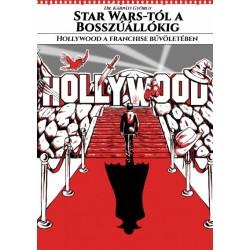 Dr. Kárpáti György: Star Wars-tól a Bosszúállókig - Hollywood a franchise bűvöletében