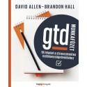 David Allen - Brandon Hall: GTD-munkafüzet - 10 feladat a stresszmentes hatékonyságnöveléshez