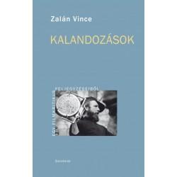 Zalán Vince: Kalandozások - Egy filmkritikus feljegyzéseiből