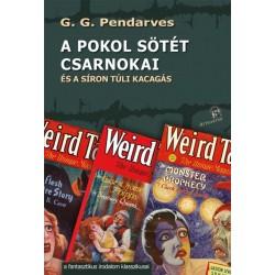 G.G. Pendarves: A pokol sötét csarnokai - és a síron túli kacagás