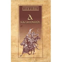 Fejér György: A Kazarokról