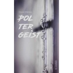 Dezső Márton: Poltergeist