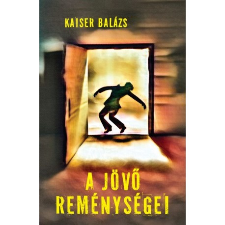 Kaiser Balázs: A jövő reménységei