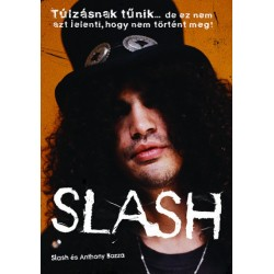 Anthony Bozza - Slash: Slash