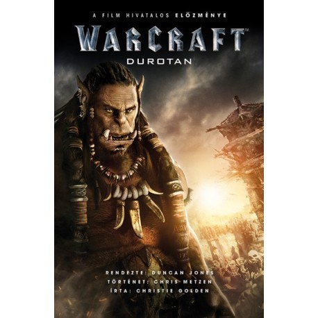 Christie Golden: Warcraft: Durotan