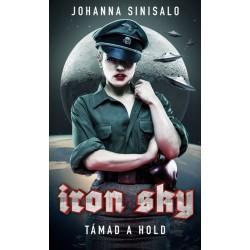 Johanna Sinisalo: Iron Sky - Támad a Hold