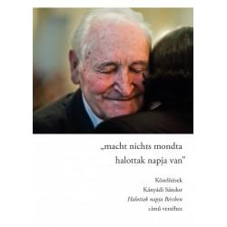 Macht nichts mondta/halottak napja van - Közelítések Kányádi Sándor Halottak napja Bécsben című verséhez