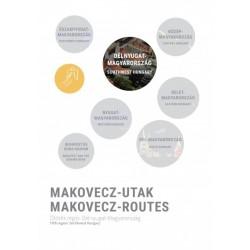Makovecz Anna: Makovecz-Utak - Ötödik régió - Délnyugat-Magyarország - Makovecz-Routes - Fifth region - Southwest Hungary